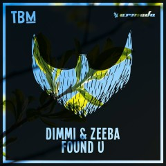 Found U (Single) - DIMMI, Zeeba