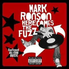 Here Comes The Fuzz - Mark Ronson