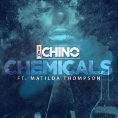 Chemicals (Single) - IAmChino, Matilda Thompson