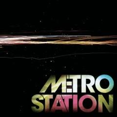 Metro Station - Metro Station