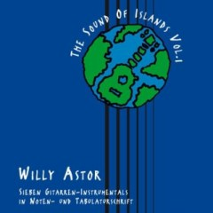 The Sound Of Islands Vol 1 - Willy Astor