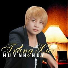 Trăng Xưa - Huỳnh Huy