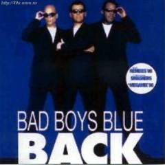 Back - Bad Boys Blue