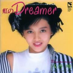 虹のDreamer (Niji no Dreamer) - Yui Asaka