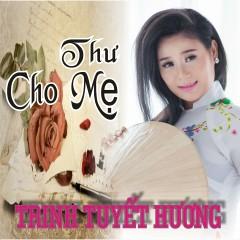 Thư Cho Mẹ - Trinh Tuyết Hương