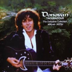 Troubadour the Definitive collection (1964 -1976) (CD4) - Donovan