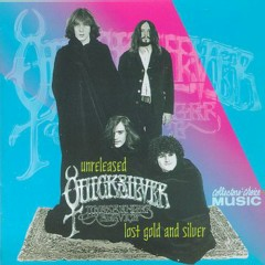 Lost Gold & Silver (CD2) - Quicksilver Messenger Service