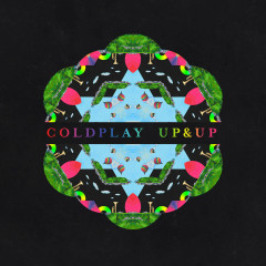 Up&Up (Radio Edit) - Coldplay