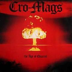 The Age Of Quarrel - Cro-Mags