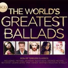 The World's Greatest Ballads (CD1)
