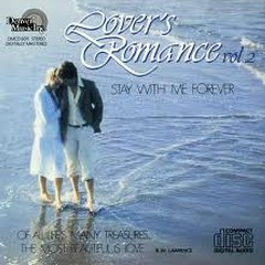 Lover's Romance Vol.02 - Stay With Me Forever