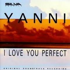 I Love You Perfect - Yanni
