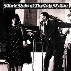 Ella And Duke At The Cote D'Azur (CD 1)