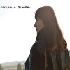 Naturally - Dana Ruh