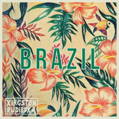 Brazil (Single) - Kingston Rudieska