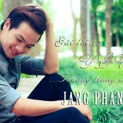 Gửi Lời Yêu Thương Trong Anh - Jang Phan