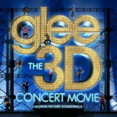 Glee: The 3D Concert Movie-OST (CD1) - The Glee Cast