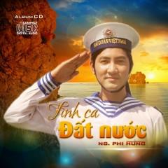 Tình Ca Đất Nước - Nguyễn Phi Hùng