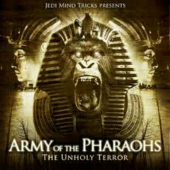 The Unholy Terror - Army Of The Pharaohs