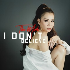 I Don't Believe (Single)