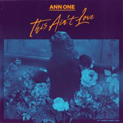 This Ain't Love (Single)