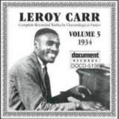 Complete Recorded Works (Volume 5) - Leroy Carr
