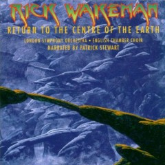 Return To The Centre Of The Earth (CD1) - Rick Wakeman