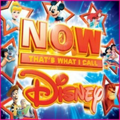 Now That's What I Call Disney OST (CD1) [Pt. 1]