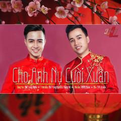 Cho Anh Nụ Cười Xuân (Single)
