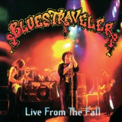 Live From The Fall (CD2) - Blues Traveler