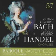 Baroque Masterpieces CD 57 - Bach, Handel Choruses (No. 1)