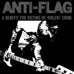 A Benefit For Victims Of Violent Crime - Anti-Flag