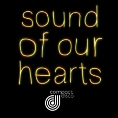 Sound Of Our Hearts - Compact Disco