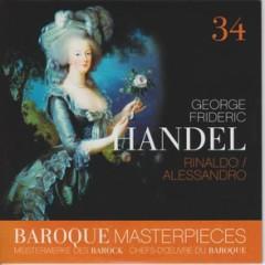 Baroque Masterpieces CD 34 - Handel Rinaldo, Alessandro (No. 1)