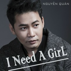 I Need A Girl (Single)