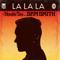 La La La - EP - Naughty Boy,Sam Smith