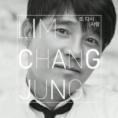 Love Again - Lim Chang Jung