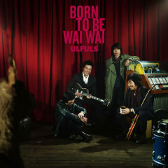 Born To Be Waiwai - ULFULS