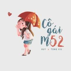 Cô Gái M52 (Single) - HuyR, Tùng Viu