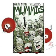 Hits Mrs Best Of - Here Come The Mummies