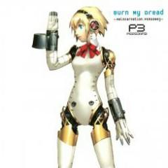 Burn My Dread -Reincarnation: PERSONA3- - Shin Megami Tensei
