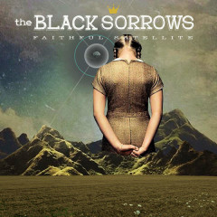Faithful Satellite - The Black Sorrows