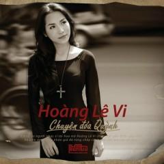 Chuyện Đóa Quỳnh - Hoàng Lê Vi
