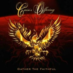 Gather The Faithful - Cain's Offering