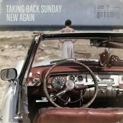New Again - Taking Back Sunday