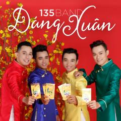 Dáng Xuân - 135 Band