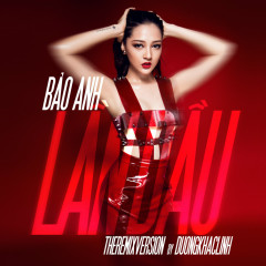 Lần Đầu (The Remix Version)