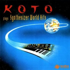 Plays Synthesizer World Hits - Koto