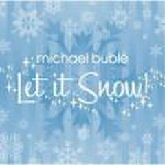 Let It Snow (2003) - Michael Buble (X)