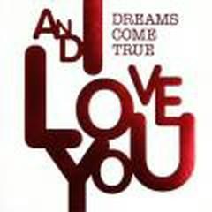 And I Love You - Dreams Come True